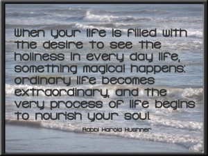 When Your Life...  (Rabbi Harold Kushner)